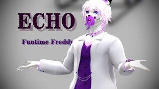 [ MMD - FNaF Sister Location] Echo - Funtime Freddy [ MODEL TEST]