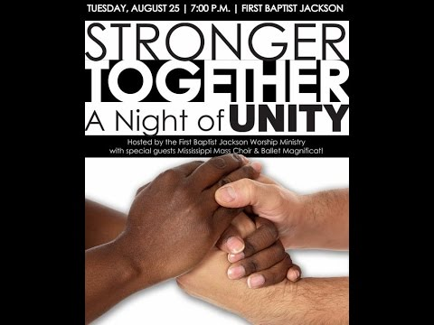 Stronger Together, Night of Unity with The Mississippi Mass Choir & First Baptist Church JacksonHD