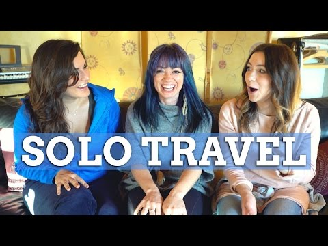 The Truth About Solo Travel - ft. Hey Nadine & Raya Was Here