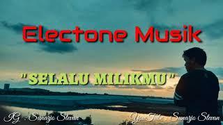 Electone Selalu milikmu (Karoke) 100% Full HD