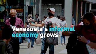 Venezuela's informal economy grows