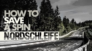 HOW TO SAVE A SPIN @ NORDSCHLEIFE | Project CARS - GTX 1060 Ultra [HD]