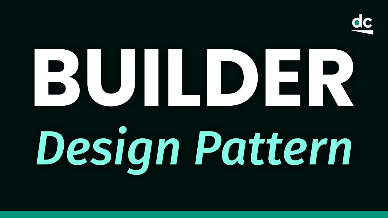 Builder Design Pattern Explained (with Code Examples)