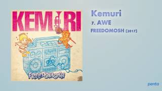 'AWE' by Kemuri from the album 'FREEDOMOSH' (2017). ---- Promoting ...