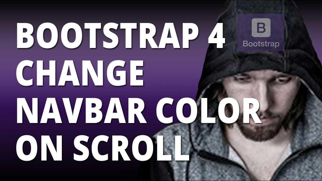 Bootstrap 4 Change Navbar Background Color On Scroll