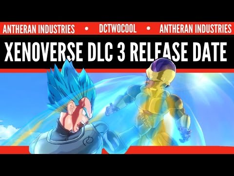 Dragonball xenoverse dlc pack 3 release date youtube