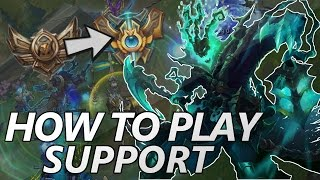How to Play Support - League of Legends