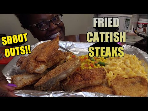 FRIED CATFISH STEAKS MUKBANG+RECIPE!! |SHOUT OUTS WITH MY DAUGHTER!