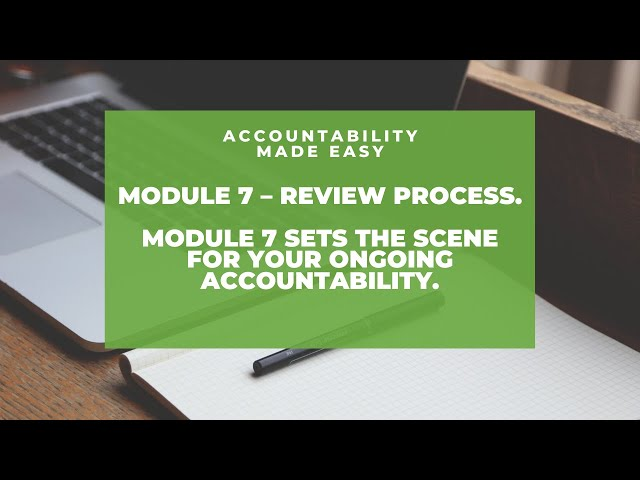 Accountability Made Easy - Module 7