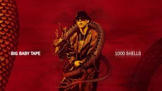 Big Baby Tape - 1000 Shells (feat. LOCO OG ROCKA) | Official Audio