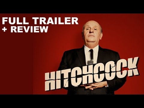 Hitchcock 2012 Official Trailer + Trailer Review : HD PLUS
