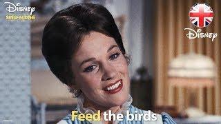 DISNEY SING-ALONGS | Feed The Birds - Mary Poppins Lyric Video | Official Disney UK