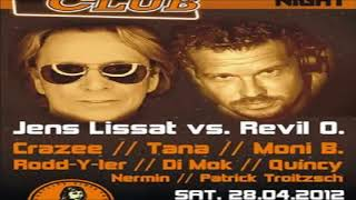 Jens Lissat & Revil O. @ Rose Club - Revival Party - 28.04.2012