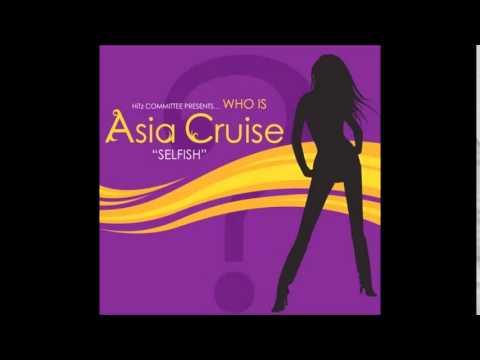 Asia Cruise - Selfish (Studio Acapella)