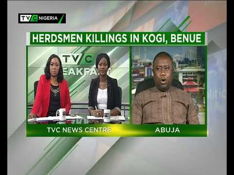 TVC Breakfast 19th March 2018 | Herdsmen Killings in Kogi, Benue