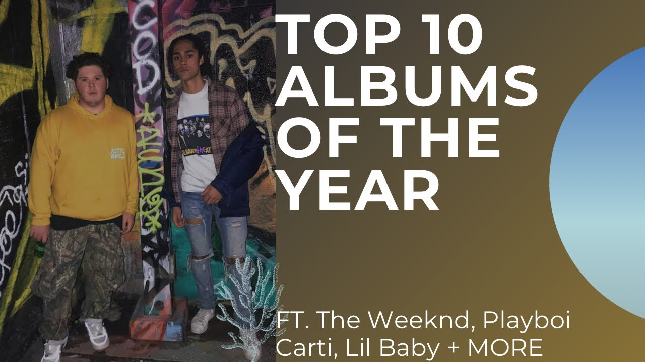 TOP 10 ALBUMS OF THE YEAR (2020)