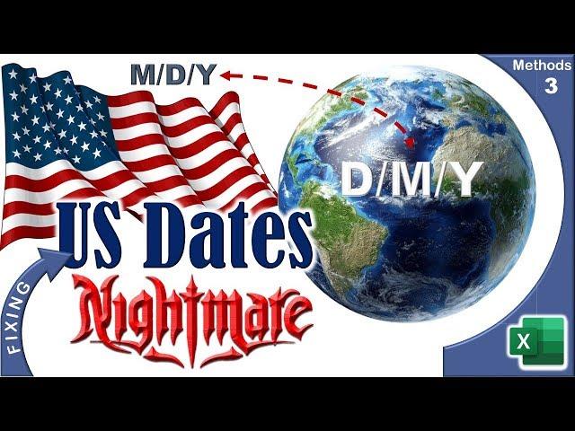 Fixing US Dates Problem - Three Methods