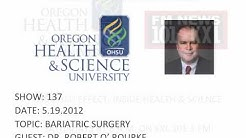 THE OHSU EFFECT: BARIATRIC SURGERY - PART 1