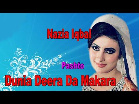 Dunia Deera Da Makara | Nazia Iqbal |...