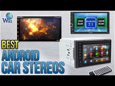 7 Best Android Car Stereos 2018