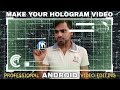 Kinemaster tutorial - hologram touch screen video editing effect with android 2017