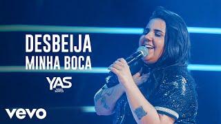 Yasmin Santos - Desbeija Minha Boca (Ao Vivo)