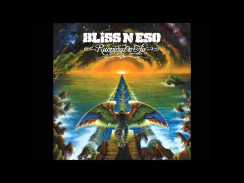 Bliss N Eso   Running on Air