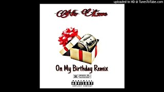 No Love - On My Birthday Remix (Official Audio)
