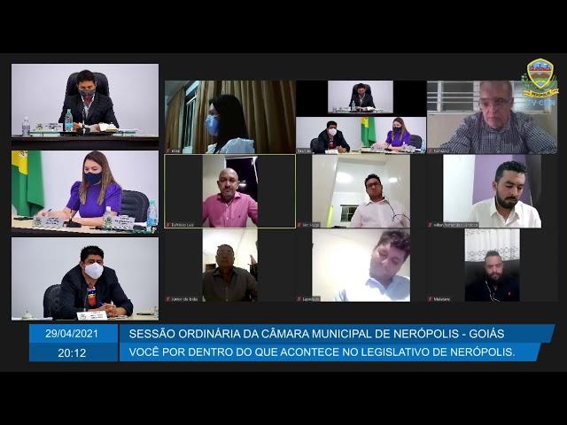 Sessão da Câmara Municipal de Nerópolis 29/04/2021
