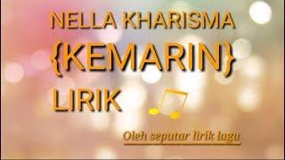 Lirik lagu kemarin [cover] nella kharisma ^_^