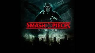 Smash Into Pieces - Stronger