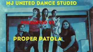 Proper Patola Dance Choreography (Namaste England) l Badshah l MJ United Dance Studio l