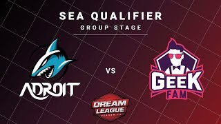 Adroit vs Geek Fam Game 2 - DreamLeague S13 SEA Qualifiers: Group Stage