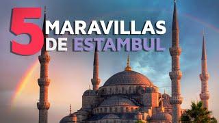 5 Maravillas de Estambul