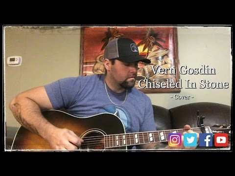 CHISELED IN STONE - VERN GOSDIN cover by Stephen Gillingham