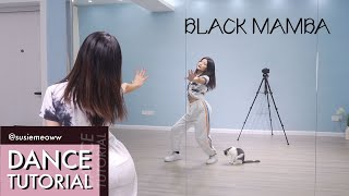 Download lagu [Dance Tutorial] aespa 에스파 'Black Mamba' Explained & Mirrored (2-Chorus)