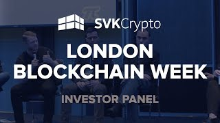 Investor Panel at the London Blockchain Week