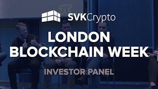 Investor Panel at the London Blockchain Week