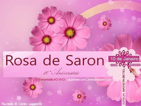 Aniversário do Rosa de Saron – 10 Anos – 10/01/2016