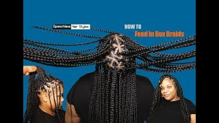 How to feed in Box Braids prt.1 CLIENT GOT EXCITED!