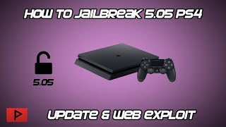 [How To] Jailbreak 5.05 PS4 Tutorial (Use Al-Azif PC Web Exploit Host)