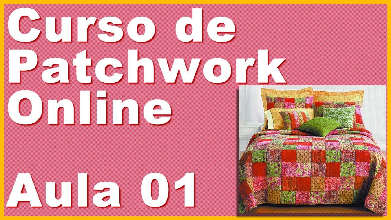 curso de patchwork online b sico gr tis aula 1 youtube