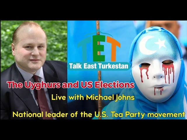 Live with Michael Johns. The Uyghurs & US Elections.