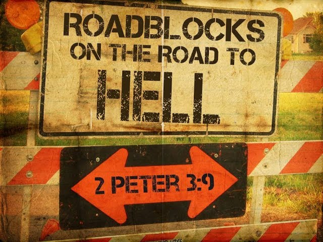 Roadblocks On The Road To Hell  - Pastor Charles Lawson