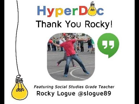 HyperDoc Hangouts On Air: Episode #1 with Rocky Logue