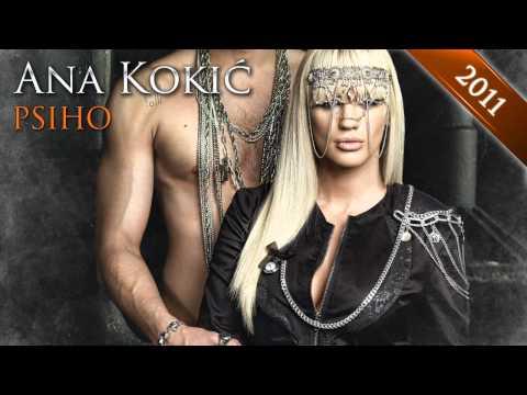 Ana Kokic - Psiho - (Audio)