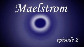 Maelstrom Smp E02 - Only Here For The Cake