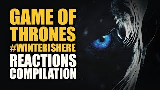 Game of Thrones #WinterIsHere Reactions Compilations