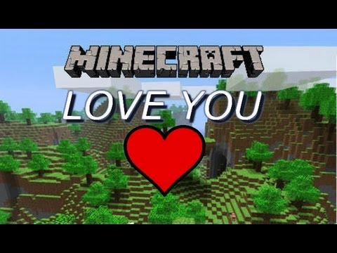 ''Love You'' - A Minecraft Parody Of ''Love Story'' By Taylor Swift