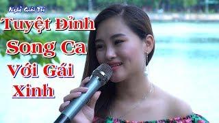 ✅ Đúng Là Tuyệt Đỉnh Song Ca Cùng Em Gái Xinh Đẹp | Vương Minh Quang ft Tuyết Nga